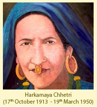 Harkamaya Chhetri (17th 1913 October to 19th March 1950)